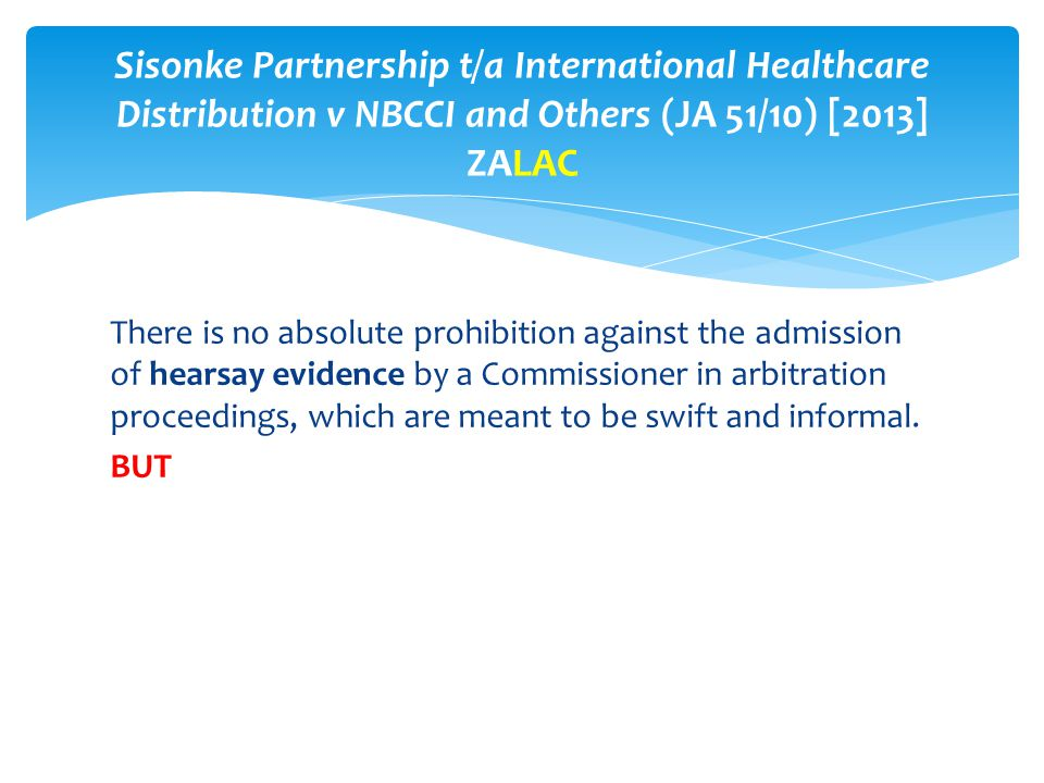 Sisonke Partnership t/a International Healthcare Distribution v NBCCI and Others (JA 51/10) [2013] ZALAC